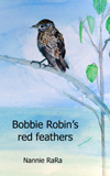 Cover of Bobbie Robin's red feathers